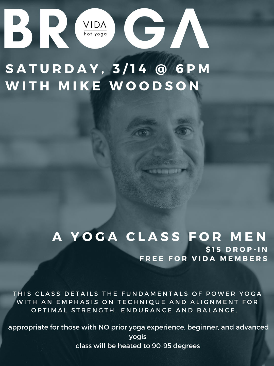 This class details the fundamentals of power yoga with an emphasis on technique and alignment for optimal strength, endurance and balance. Appropriate for those with NO prior yoga experience, beginner and advanced yogis Class will be heated, 90-95 degrees