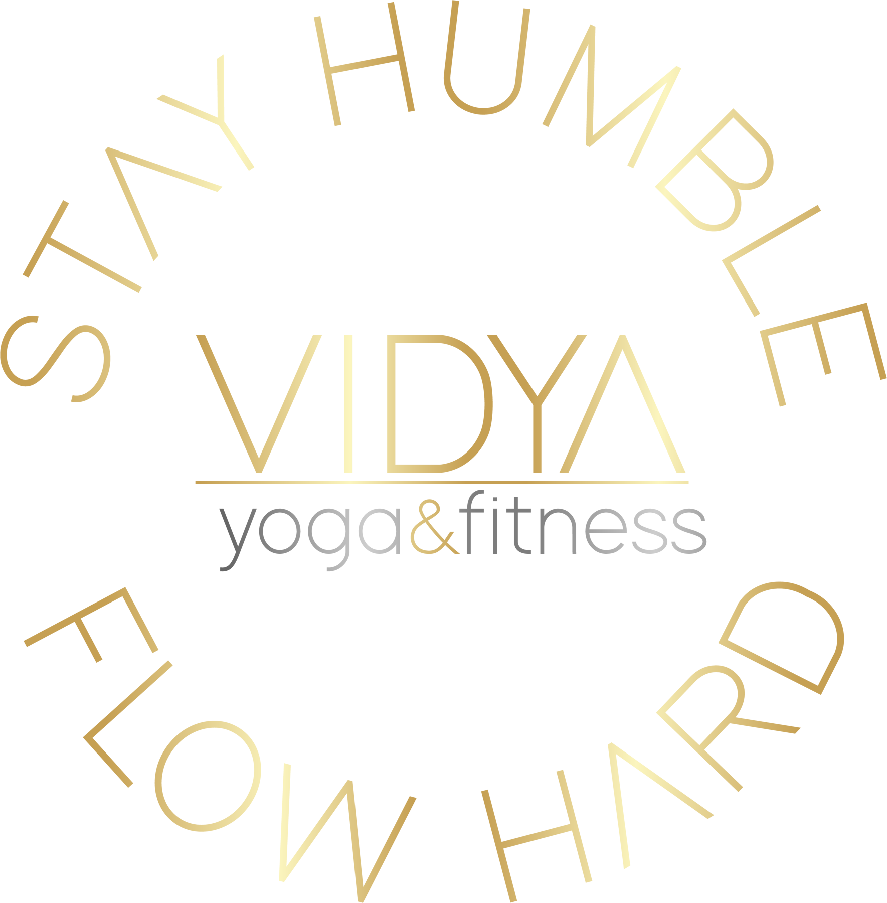 Alternate Vidya logo - the words VIDYA yoga & fitness sit inside a circle that is formed by two arcs of text - STAY HUMBLE in a rainbow-shaped arc, and FLOW HARD in a smile-shaped arc